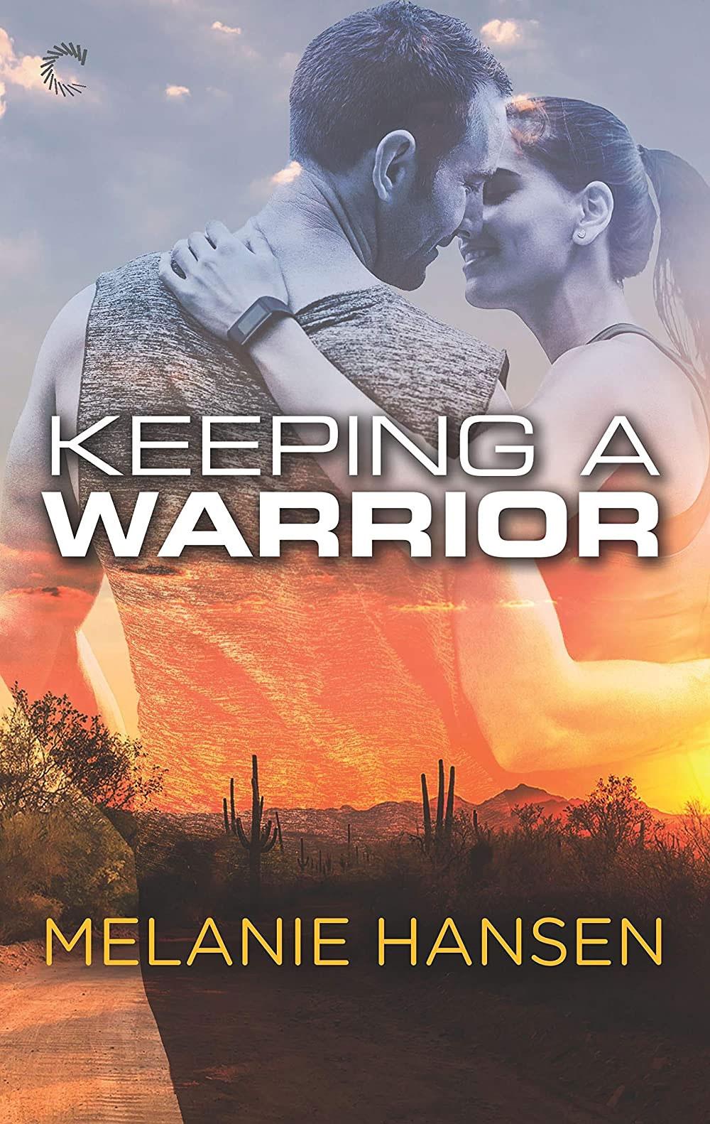 Keeping a Warrior Cover Art